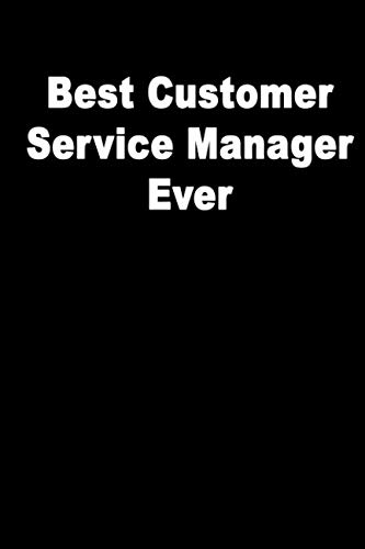Best Customer Service Manager Ever