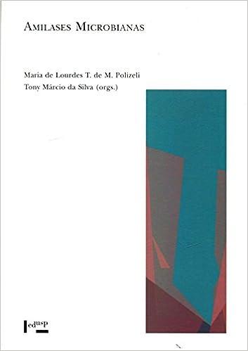 Amilases Microbianas: Amazon.es: Maria de Lourdes T. de M. Polizeli ...