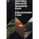 Operating Manual for Spaceship Earth, R. Buckminster Fuller, 0671207830