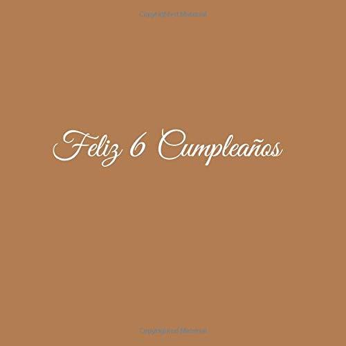 Feliz 6 cumpleaños: Libro De Visitas 6 Años Feliz Cumpleanos ...