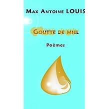 Goutte De Miel (French Edition)
