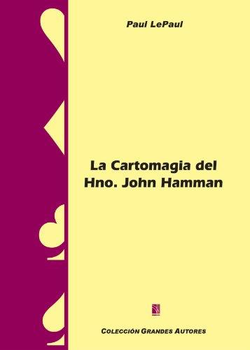 La Cartomagia Del Hno. John Hamman (Spanish Edition)