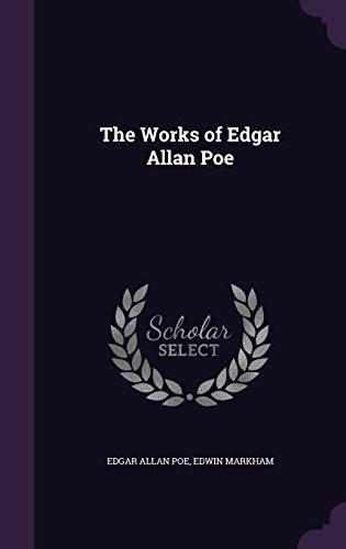 The Works of Edgar Allan Poe ()