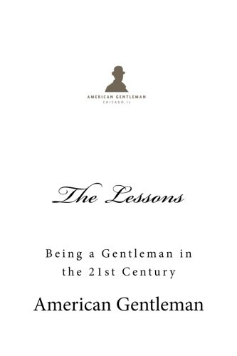 The Lessons: Being a Gentleman in the 21st Century