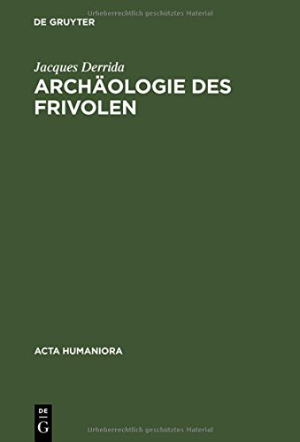 Archäologie Des Frivolen (ACTA Humaniora) (German Edition)