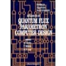 Advances in Quantum Flux Parametron Computer Design
