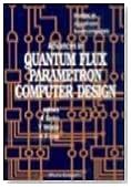 Advances in Quantum Flux Parametron Computer Design (Studies in Josephson Supercomputers)