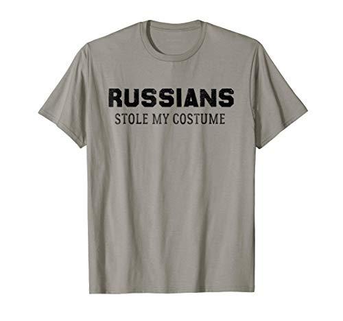 Funny Halloween Tee Shirt Russians Stole My Costume -