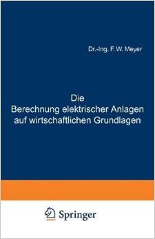 Book Die Berechnung elektrischer Anlagen auf wirtschaftlichen Grundlagen