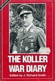 The Koller War Diary, , 0914144456