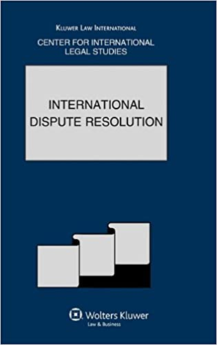 International Dispute Resolution (Comparative Law Yearbook Series)