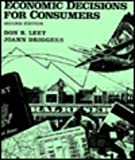 Economic Decisions for Consumers, Leet, Don R. and Driggers, Joann, 0023694912