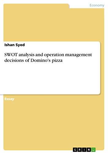 swot-analysis-and-operation-management-decisions-of-dominos-pizza