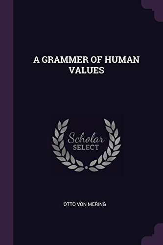 A GRAMMER OF HUMAN VALUES