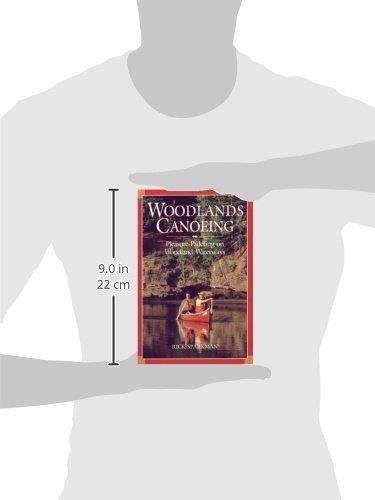 Woodlands Canoeing: Pleasure Paddling on Woodland Waterways