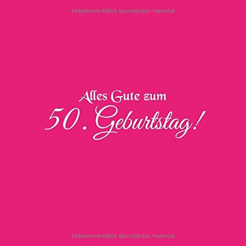 Geburtstagskarte zum 50 geburtstag schreiben