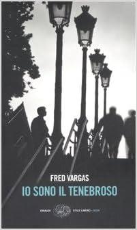 FRED VARGAS: UN PO' PIU' IN LA' SULLA DESTRA
