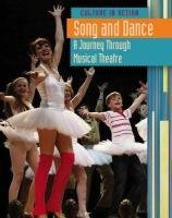 Read Online Song and Dance: A Journey Through Musical Theatre (Culture in Action) by Elizabeth Raum (2010-09-09) PDF