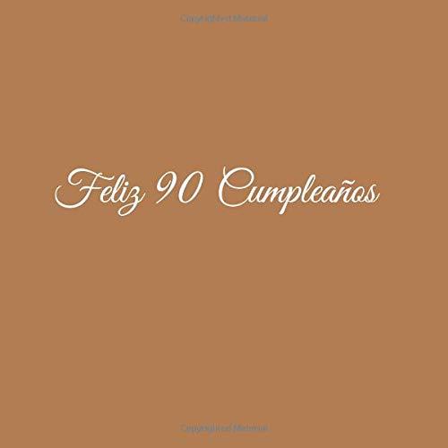 Amazon.com: Feliz 90 cumpleaños: Libro De Visitas 90 Años ...