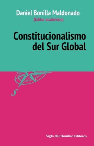 Constitucionalismo del sur global (Spanish Edition)