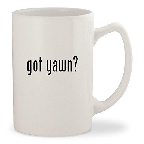 got yawn? - White 14oz Ceramic Statesman Coffee Mug Cup