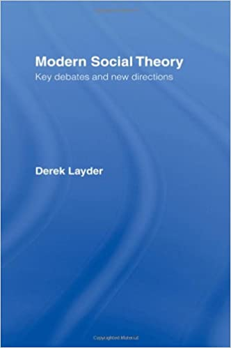 Modern Social Theory: Key Debates And New Directions