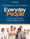 Everyday People, Chad Balthrop and Jim Cunningham, 0881442038