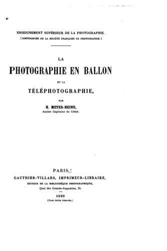 La photographie en ballon et la téléphotographie (French Edition) pdf epub