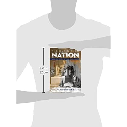 The Unfinished Nation: A Concise History of the American People Volume 1 (STAND ALONE BOOK) download