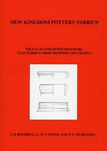 New Kingdom Pottery Fabrics: Nile Clay and Nile/Marl Clay