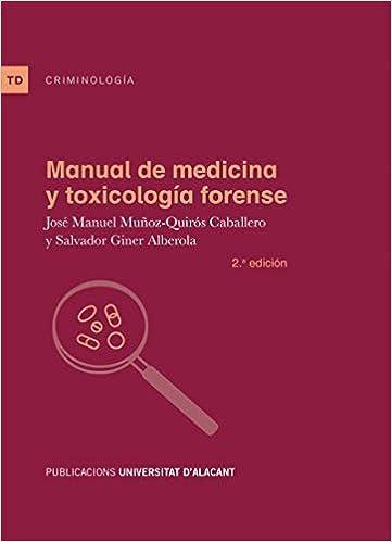 Manual De Medicina Y Toxicologia Forense ( 2ª Ed.) por Aa.vv. epub