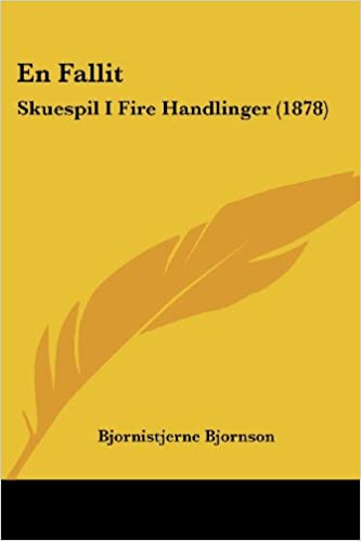 En Fallit: Skuespil I Fire Handlinger (1878)