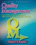 Quality Management - Creating & Sustaining (2nd, 09) by Summers, Donna C [Hardcover (2008)]