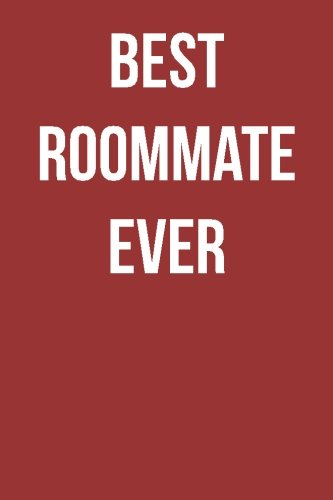 Read Online Best Roommate Ever: Blank Lined Journal ebook
