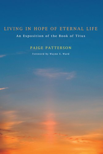 Living in Hope of Eternal Life: An Exposition of the Book of Titus