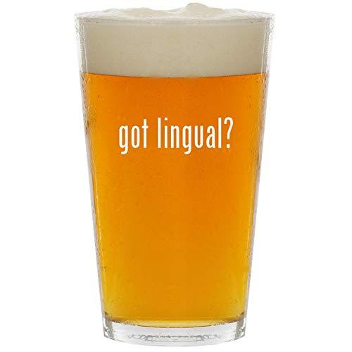 got lingual? - Glass 16oz Beer Pint