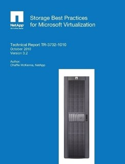 - NetApp Storage Best Practices for Microsoft Virtualization