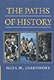 The Paths of History, Igor M. Diakonoff, 0521643481
