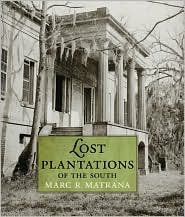 Lost Plantations of the South [HC,2009]