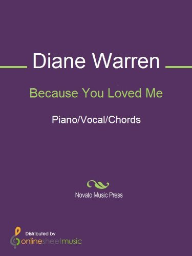 Because You Loved Me Kindle Edition By Diane Warren Robert