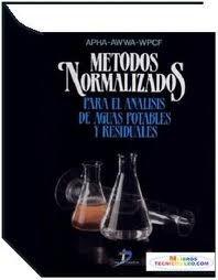 MÉTODOS NORMALIZADOS PARA EL ANÁLISIS DE AGUAS POTABLES Y RESIDUALES. ,