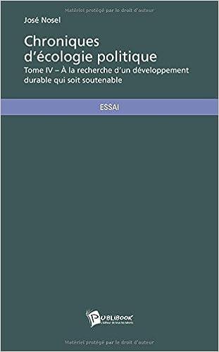 Téléchargement Chroniques d'écologie politique - Tome IV pdf, epub