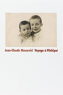 Voyage à Pitchipoï par Moscovici