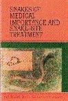 Snakes of Medical Importance and Snake-Bite Treatment, Jena, Indramani and Sarangi, Akulananada, 817024577X
