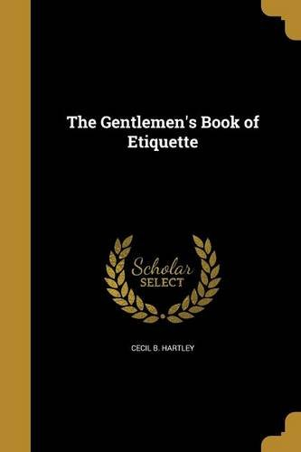 The Gentlemen's Book of Etiquette by Wentworth Press