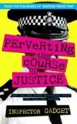 Perverting the Course of Justice: The…