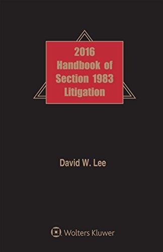Handbook Of Section 1983 Litigation, 2016 Edition