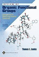 Review of Organic Functional Groups : Introduction to Medicinal Organic Chemistry 4TH EDITION