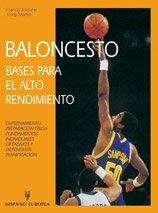 Baloncesto. Bases para el alto rendimiento (Herakles) por Francis Jordane,Josep Martin
