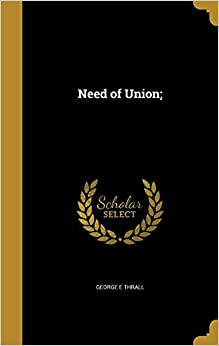 Book Need of Union: